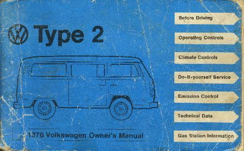 1978 volkswagen type 2 owner s manual rh type2 com VW T3 Bus Custom VW Bus